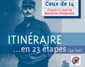 """L'itinéraire """"Sur les pas de Ceux de 14"""""""