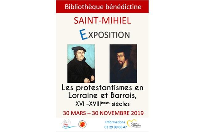 EXPOSITION 'LES PROTESTANTISMES EN LORRAINE ET BARROIS, XVI -XVIIIÈMES SIÈCLES' 1 - Saint-Mihiel